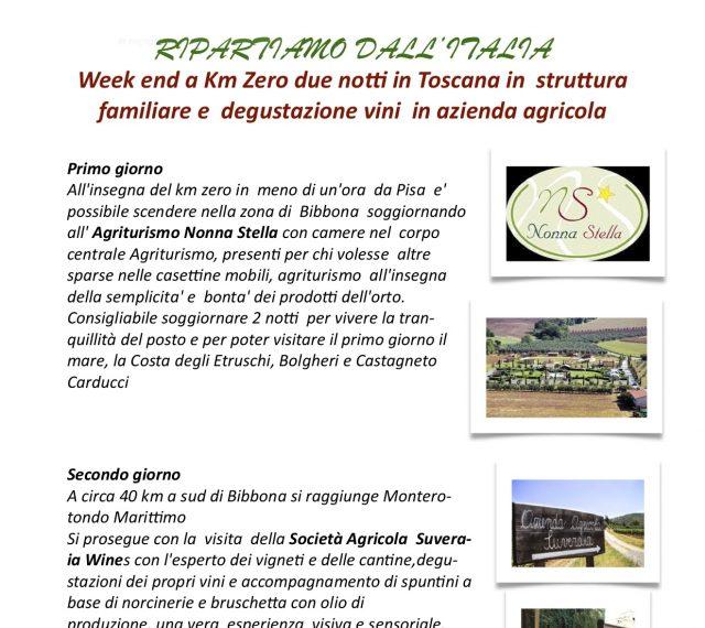 Week end a Km Zero due notti in Toscana