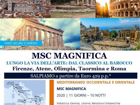 MSC MAGNIFICA LUNGO LA VIA DELL'ARTE